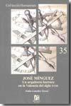 Libro JOSE MINGUEZ: UN ARQUITECTO BARROCO EN LA VALENCIA DEL SIGLO XVII I