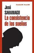 Libro JOSE SARAMAGO: LA CONSISTENCIA DE LOS SUEÑOS