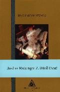 Libro JOSE VS RATZINGER Z. ¡HEIL DIOS!