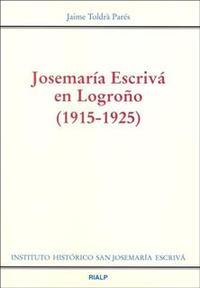 Libro JOSEMARIA ESCRIVA EN LOGROÑO