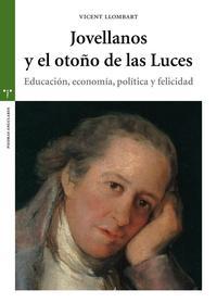 Libro JOVELLANOS Y EL OTOÑO DE LAS LUCES