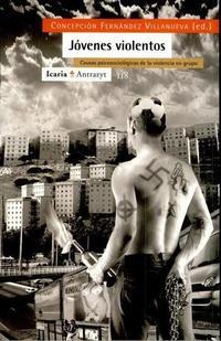 Libro JOVENES VIOLENTOS: CAUSAS PSICOLOGICAS DE LA VIOLENCIA EN GRUPO