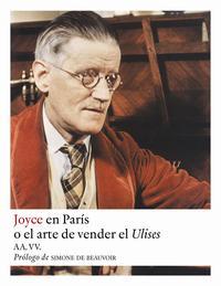 Libro JOYCE EN PARIS O EL ARTE DE VENDER EL ULISES