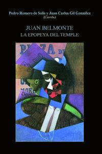 Libro JUAN BELMONTE. EPOPEYA DEL TEMPLE