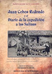 Libro JUAN COBOS REDONDO Y EL DIARIO DE LA EXPEDICION A LAS SALINAS