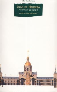 Libro JUAN DE HERRERA: ARQUITECTO DE FELIPE II