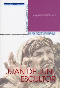Libro JUAN DE JUNI, ESCULTOR