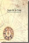 Libro JUAN DE LA COSA Y LA EPOCA DE LOS DESCUBRIMIENTOS