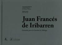 Libro JUAN FRANCES DE IRIBARREN: CANTADAS PARA A CATEDRAL DE MALAGA