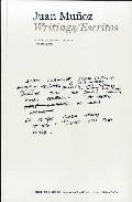 Libro JUAN MUÑOZ ESCRITOS = WRITINGS