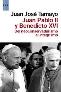 Libro JUAN PABLO II Y BENEDICTO XVI