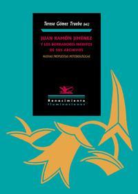 Libro JUAN RAMÓN JIMÉNEZ Y LOS BORRADORES INÉDITOS DE SUS ARCHIVOS