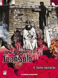 Libro JUAN SOLO Nº 4: SANTO BASTARDO