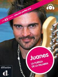 Libro JUANES: LA FUERZA DE LA PALABRA + CD