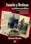 Libro JUANIN Y BEDOYA: LOS ULTIMOS GUERRILLEROS