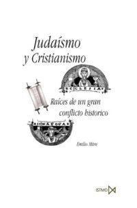 Libro JUDAISMO Y CRISTIANISMO