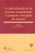 Libro JUDICIALIZACION DE CONVENIOS EXTRAJUDICIALES PROPUESTA ANTICIPADA