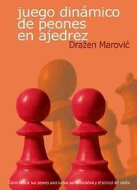 Libro JUEGO DINAMICO DE PEONES EN AJEDREZ