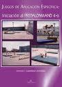 Libro JUEGOS DE APLICACION ESPECIFICA: INICIACION AL PREBALONMANO 4-6