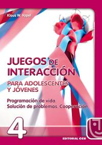 Libro JUEGOS DE INTERACCION PARA ADOLESCENTES Y JOVENES: PROGRAMACION DE VIDA, SOLUCION DE PROBLEMAS, COOPERACION