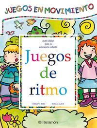 Libro JUEGOS DE RITMO: JUEGOS EN MOVIMIENTO