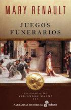 Libro JUEGOS FUNERARIOS: TRILOGIA DE ALEJANDRO MAGNO III