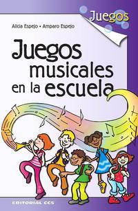 Libro JUEGOS MUSICALES EN LA ESCUELA