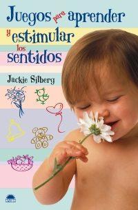 Libro JUEGOS PARA APRENDER Y ESTIMULAR LOS SENTIDOS