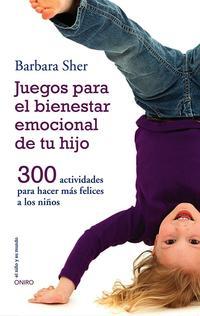 Libro JUEGOS PARA EL BIENESTAR EMOCIONAL DE TU HIJO