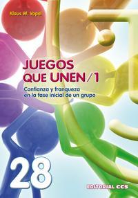 Libro JUEGOS QUE UNEN 1. CONFIANZA Y FRANQUEZA