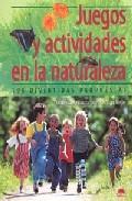 Libro JUEGOS Y ACTIVIDADES EN LA NATURALEZA: 196 DIVERTIDAS PROPUESTAS