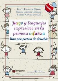 Libro JUEGOS Y LENGUAJES EXPRESIVOS EN LA PRIMERA INFANCIA