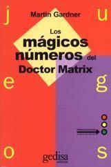 Libro JUEGOS: LOS MAGICOS NUMEROS DEL DR. MATRIX