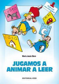 Libro JUGAMOS A ANIMAR A LEER