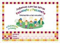 Libro JUGAMOS CON LAS LETRAS. INICIACION A LAS VOCALES