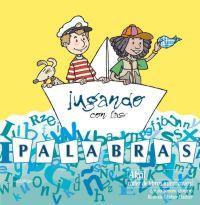 Libro JUGANDO CON LAS PALABRAS