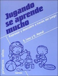 Libro JUGANDO SE APRENDE MUCHO