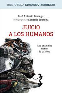 Libro JUICIO A LOS HUMANOS