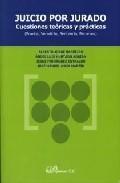 Libro JUICIO POR JURADO: CUESTIONES TEORICAS Y PRACTICAS