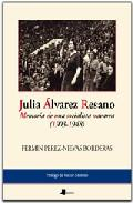 Libro JULIA ALVAREZ RESANO: MEMORIA DE UNA SOCIALISTA NAVARRA