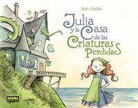 Libro JULIA Y LA CASA DE LAS CRIATURAS PERDIDAS