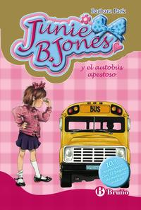 Libro JUNIE B. JONES Y EL AUTOBUS APESTOSO
