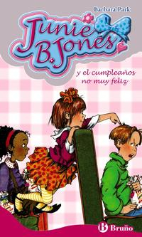 Libro JUNIE B. JONES Y EL CUMPLEAÑOS NO MUY FELIZ Nº 15