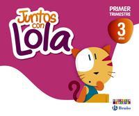 Libro JUNTOS CON LOLA 3 AÑOS PRIMER TRIMESTRE