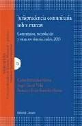 Libro JURISPRUDENCIA COMUNITARIA SOBRE MARCAS