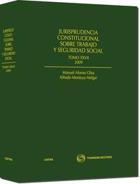 Libro JURISPRUDENCIA CONSTITUCIONAL SOBRE TRABAJO Y SEGURIDAD SOCIAL TO MO XXVII