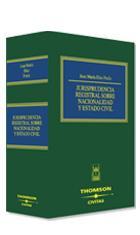 Libro JURISPRUDENCIA REGISTRAL SOBRE NACIONALIDAD Y ESTADO CIVIL