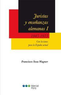 Libro JURISTAS Y ENSEÑANZAS ALEMANAS: 1945-1975