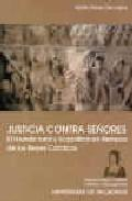 Libro JUSTICIA CONTRA SEÑORES: EL MUNDO RURAL Y LA POLITICA EN TIEMPOS DE LOS REYES CATOLICOS