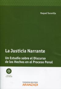 Libro JUSTICIA NARRANTE: UN ESTUDIO SOBRE EL DISCURSO DE LOS HECHOS EN EL PROCESO PENAL